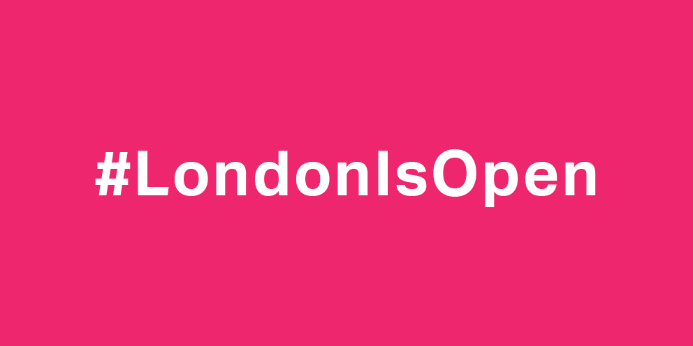 London Is Open campaign message