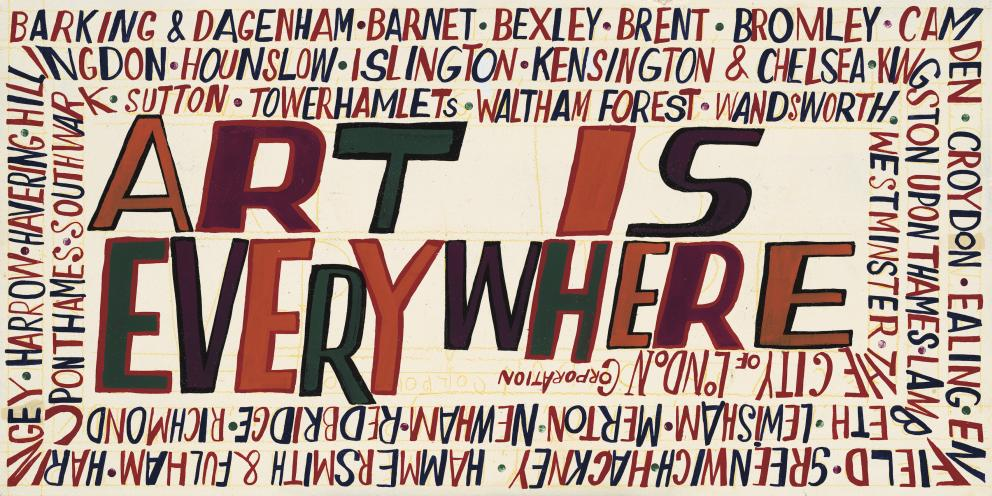 Bob and Roberta Smith - Art is Everywhere