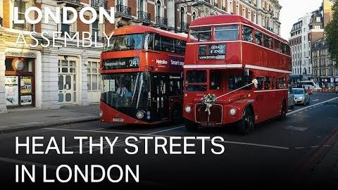 Healthy Streets in London
